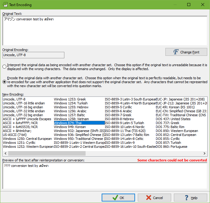 Convert your text files from any encoding to any other one. The screen shot shows Japanese, English and Thai text encoded as UTF-8 Unicode. Conversion to the legacy Thai code page would lose the Japanese characters.